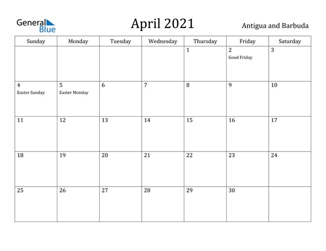 Image of April 2021 Antigua and Barbuda Calendar with Holidays Calendar