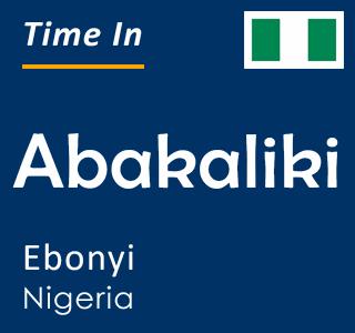 Current time in Abakaliki, Ebonyi, Nigeria