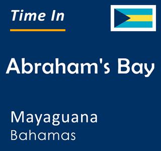 Current time in Abraham's Bay, Mayaguana, Bahamas