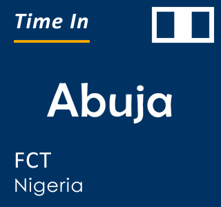 Current time in Abuja, FCT, Nigeria