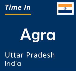 Current time in Agra, Uttar Pradesh, India