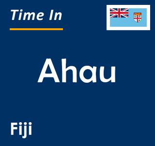 Current time in Ahau, Fiji