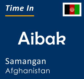 Current time in Aibak, Samangan, Afghanistan