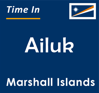 Current time in Ailuk, Marshall Islands