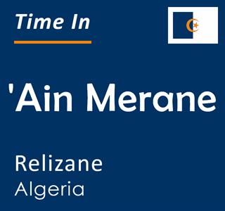 Current time in 'Ain Merane, Relizane, Algeria