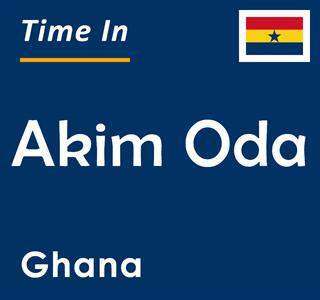 Current time in Akim Oda, Ghana