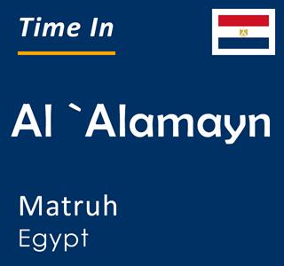 Current time in Al `Alamayn, Matruh, Egypt