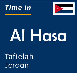 Current time in Al Hasa, Tafielah, Jordan