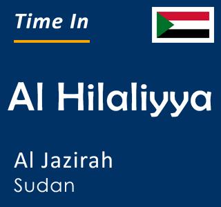 Current time in Al Hilaliyya, Al Jazirah, Sudan