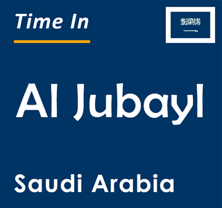 Current time in Al Jubayl, Saudi Arabia