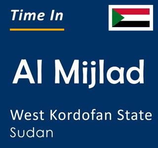 Current time in Al Mijlad, West Kordofan State, Sudan
