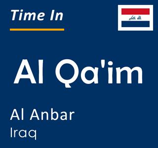 Current time in Al Qa'im, Al Anbar, Iraq