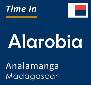 Current time in Alarobia, Analamanga, Madagascar