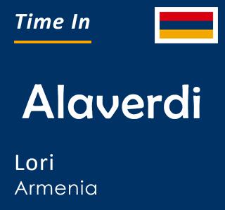 Current time in Alaverdi, Lori, Armenia
