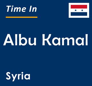 Current time in Albu Kamal, Syria