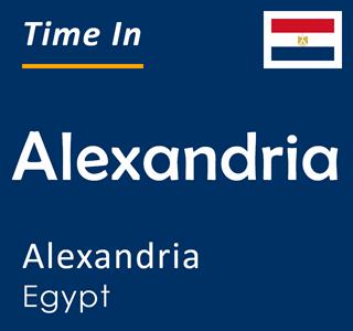 Current time in Alexandria, Alexandria, Egypt