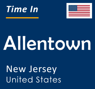 Current time in Allentown, New Jersey, United States