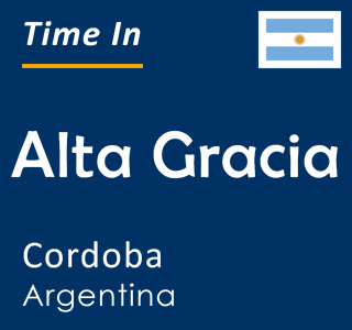 Current time in Alta Gracia, Cordoba, Argentina
