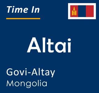 Current time in Altai, Govi-Altay, Mongolia