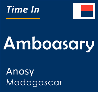 Current time in Amboasary, Anosy, Madagascar