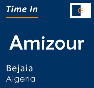 Current time in Amizour, Bejaia, Algeria