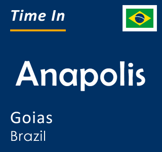 Current time in Anapolis, Goias, Brazil