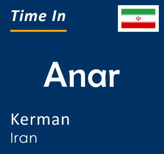 Current time in Anar, Kerman, Iran