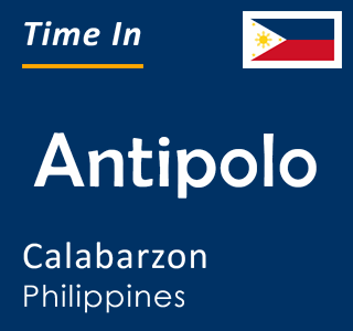 Current time in Antipolo, Calabarzon, Philippines