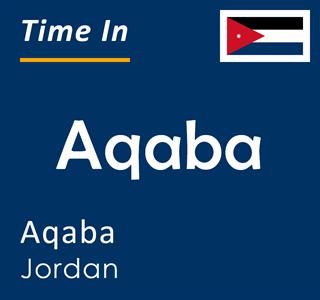 Current time in Aqaba, Aqaba, Jordan