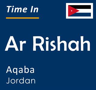 Current time in Ar Rishah, Aqaba, Jordan