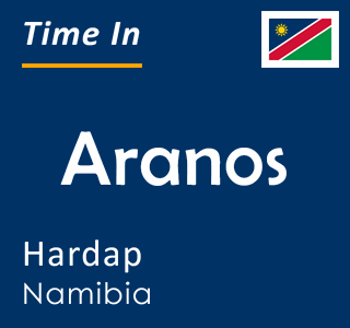 Current time in Aranos, Hardap, Namibia
