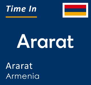 Current time in Ararat, Ararat, Armenia