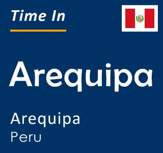 Current time in Arequipa, Arequipa, Peru