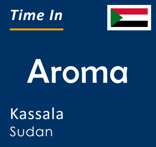 Current time in Aroma, Kassala, Sudan