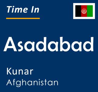 Current time in Asadabad, Kunar, Afghanistan