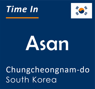 Current time in Asan, Chungcheongnam-do, South Korea