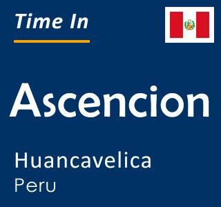 Current time in Ascencion, Huancavelica, Peru