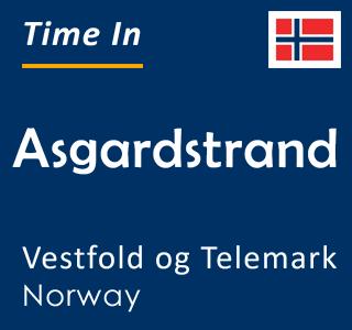 Current time in Asgardstrand, Vestfold og Telemark, Norway