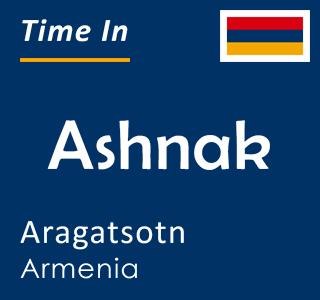 Current time in Ashnak, Aragatsotn, Armenia