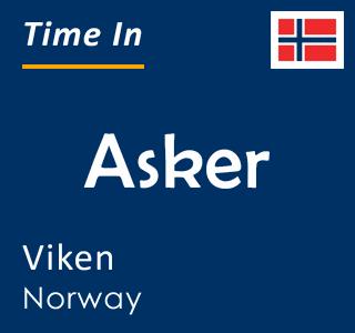 Current time in Asker, Viken, Norway