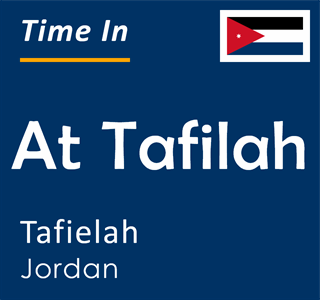 Current time in At Tafilah, Tafielah, Jordan