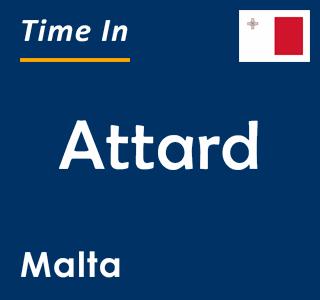 Current time in Attard, Malta