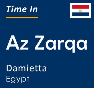 Current time in Az Zarqa, Damietta, Egypt