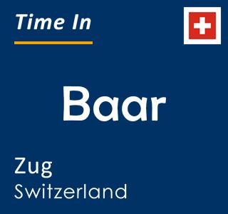 Current time in Baar, Zug, Switzerland