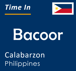 Current time in Bacoor, Calabarzon, Philippines