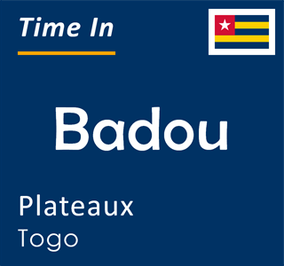 Current time in Badou, Plateaux, Togo