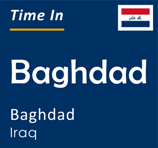 Current time in Baghdad, Baghdad, Iraq
