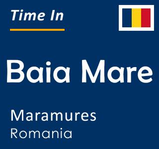Current time in Baia Mare, Maramures, Romania