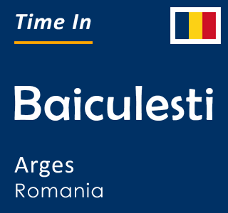Current time in Baiculesti, Arges, Romania