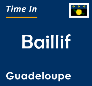 Current time in Baillif, Guadeloupe